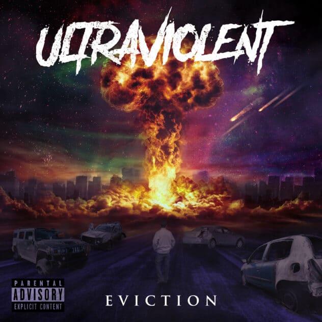 Ultraviolent Eviction
