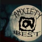 Anxiety at Best